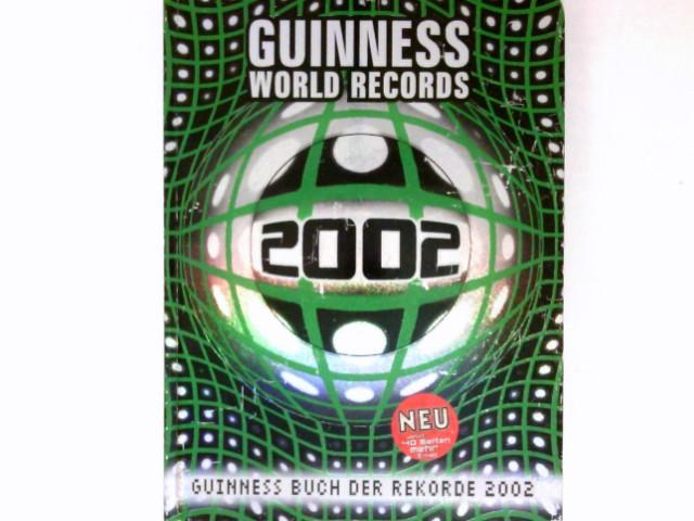 Guinness Buch der Rekorde 2002 :