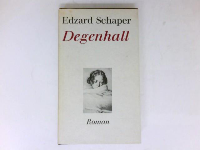 Degenhall : Ein Roman.