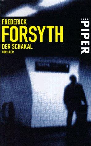 Forsyth, Frederick: Der Schakal