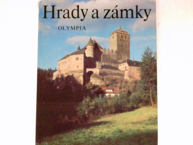 Hrady a zamky : Burgen und Schlösser. Castles and Chateaux.