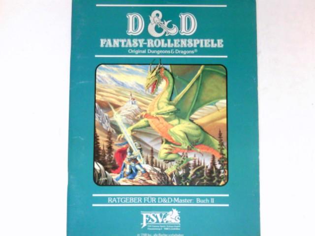 D & D Fantasy-Rollenspiele : Ratgeber für D & D-Master: Buch II.