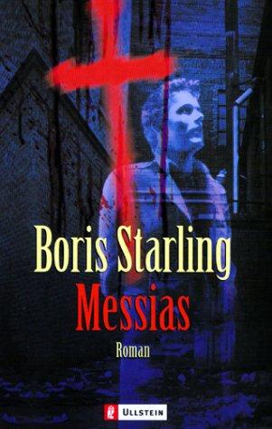 Starling, Boris: Messias: