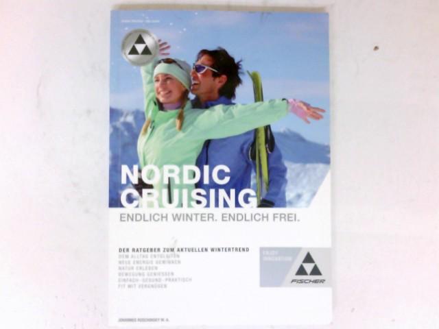 Nordic cruising : Skilanglauf leicht gemacht.