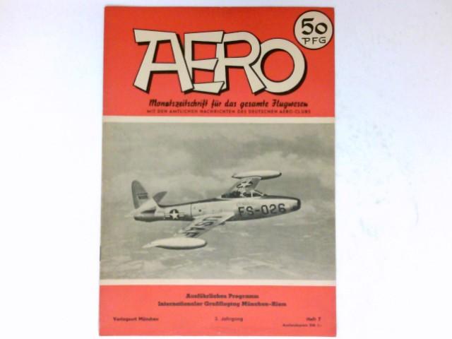 Aero, 7/1952 : Monatszeitschrift für das gesamte Flugwesen. 3. Jahrgang.