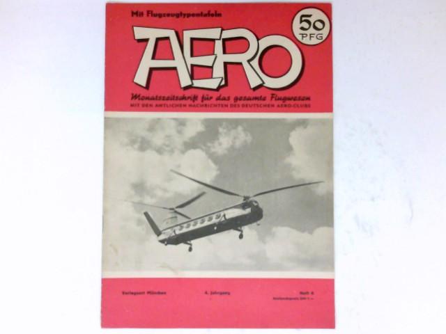 Aero, 4/1953 : Monatszeitschrift für das gesamte Flugwesen. 4. Jahrgang.