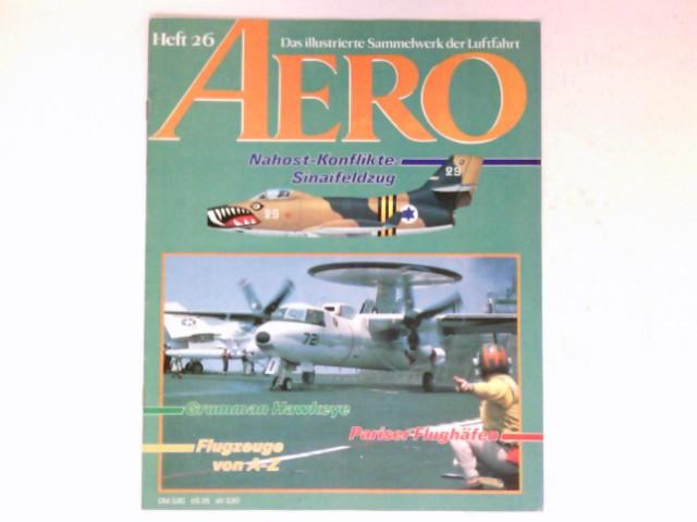 AERO,  Heft 26 / 1984 Das illustrierte Sammelwerk der Luftfahrt.