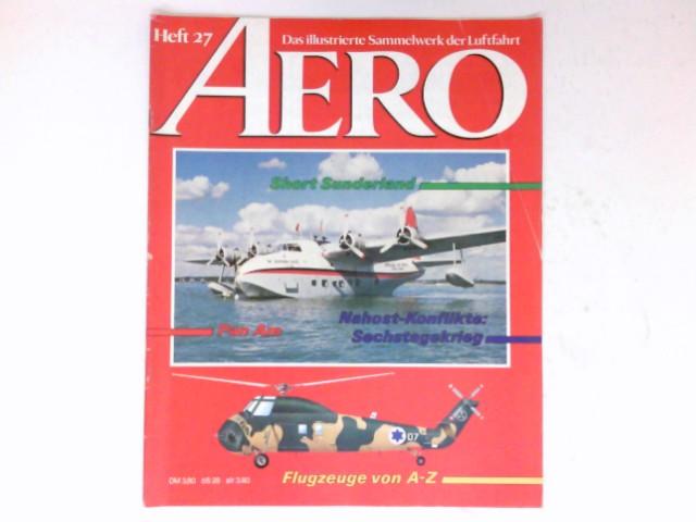 AERO,  Heft 27 / 1984 : Das illustrierte Sammelwerk der Luftfahrt.