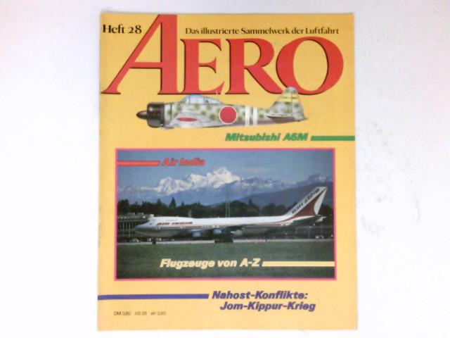 AERO,  Heft 28 / 1984 : Das illustrierte Sammelwerk der Luftfahrt.