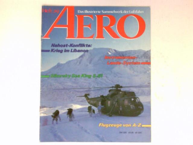 AERO,  Heft 29 / 1984 : Das illustrierte Sammelwerk der Luftfahrt.