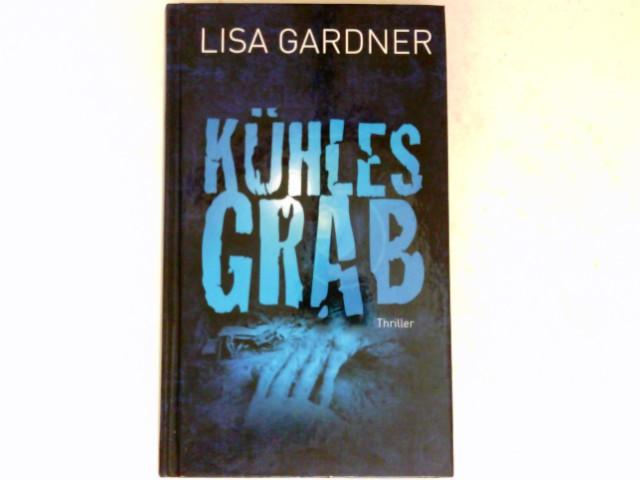 Kühles Grab : Thriller. Aus dem Amerikan. von Ursula Walther.