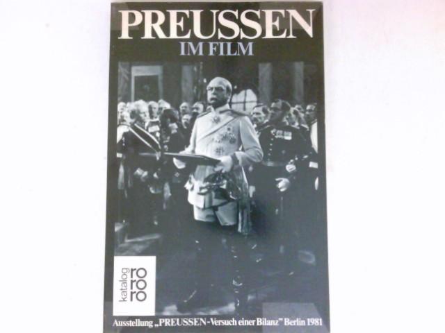 Preussen im Film : Bd. 5. Ausstellungsführer. Preußen - Versuch einer Bilanz.