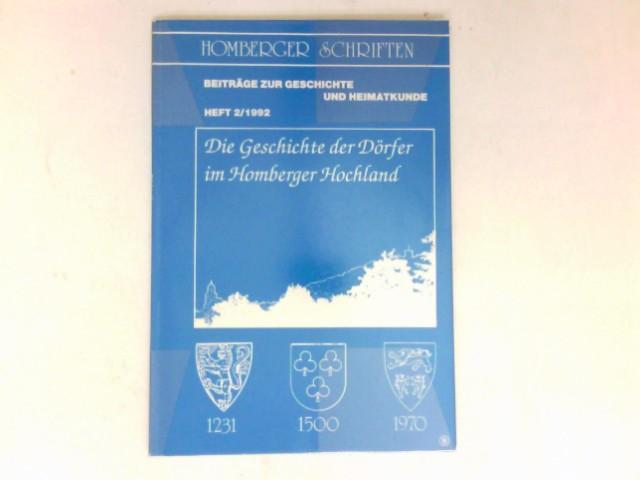 Die Geschichte der Dörfer im Homberger Hochland : Homberger Schriften ; H. 2.
