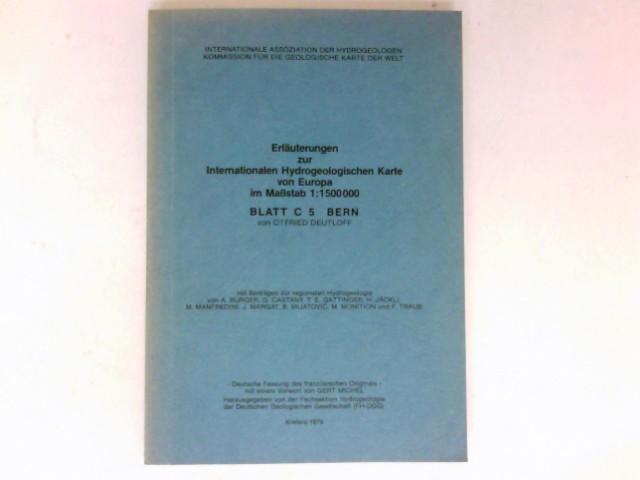 Erläuterungen zur Internationalen Hydrologischen Karte von Europa im Maßstab 1 : 1500000 Blatt C 5 Bern.