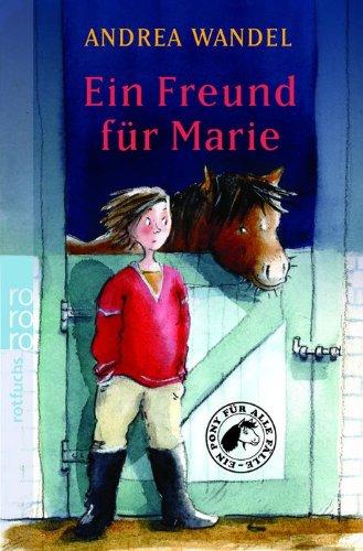 Wandel, Andrea und Eleonore Gerhaher: Ein Freund für Marie Auflage: 4