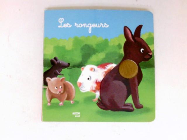 Les rongeurs : Illustrations de Christophe Boncens.
