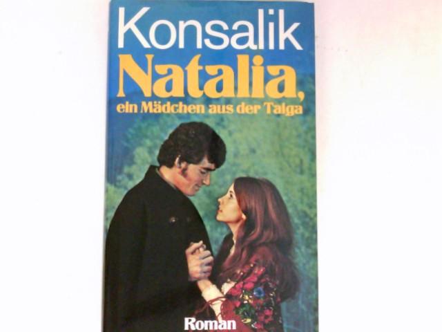 Natalia, ein Mädchen aus der Taiga. Roman.