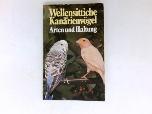 Wellensittiche und Kanarienvögel. Arten und Haltung.