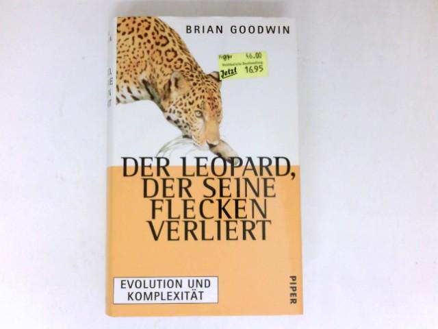 Der Leopard, der seine Flecken verliert : Evolution und Komplexität. Aus dem Engl. von Thorsten Schmidt