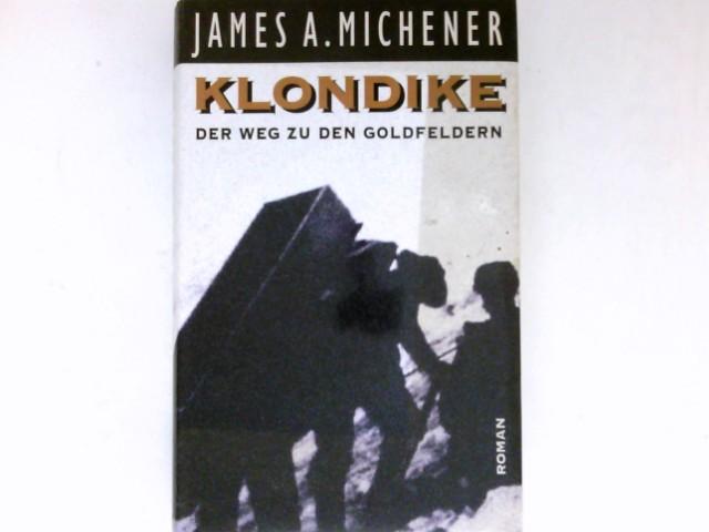 Klondike : Roman. Dt. von Thomas Stegers Ungekürzte Lizenzausg.