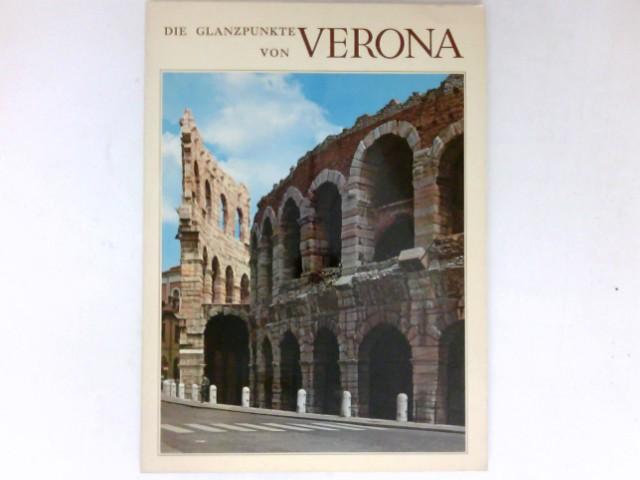 Die Glanzpunkte von Verona :