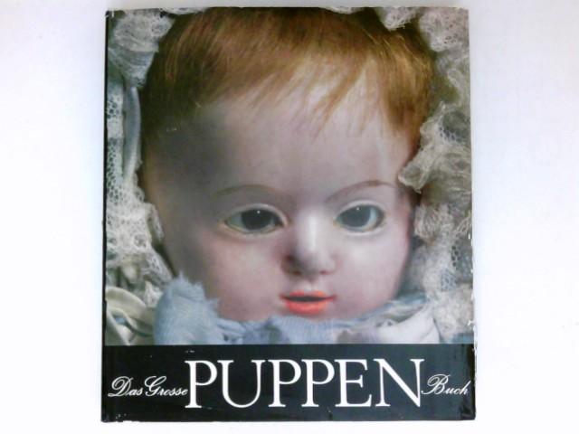 Das grosse Puppenbuch : 2., veränd. Aufl.