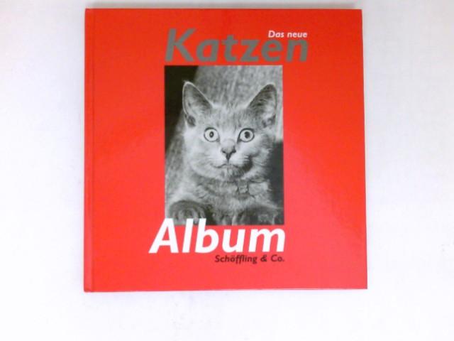 Das neue Katzen-Album : 1. Aufl.