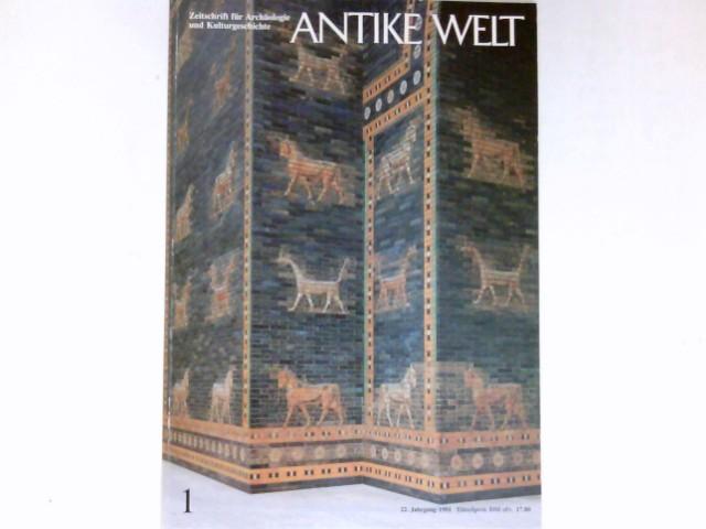 Antike Welt - 1/1991 : 22. Jahrgang. Zeitschrift für Archäologie und Kulturgeschichte.