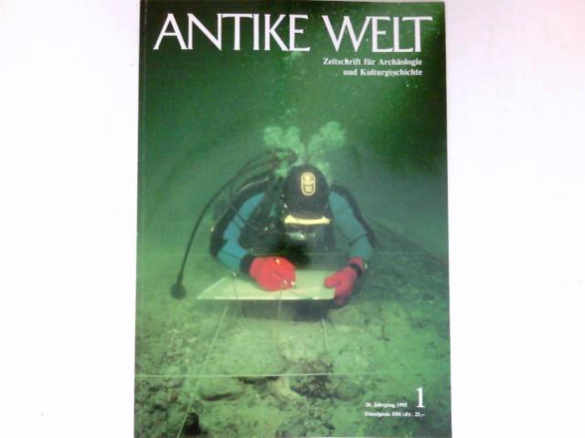 Antike Welt - 1/1995 : 26. Jahrgang. Zeitschrift für Archäologie und Kulturgeschichte.