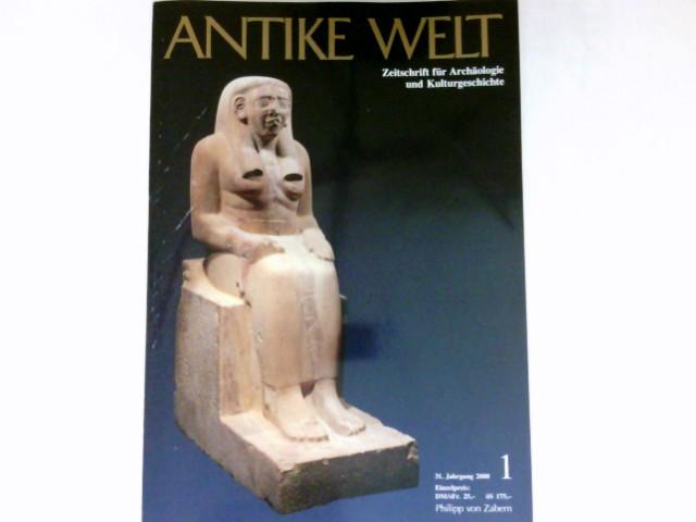 Antike Welt - 1/2000 : 31. Jahrgang. Zeitschrift für Archäologie und Kulturgeschichte.