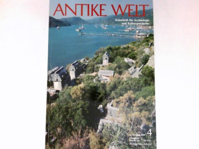 Antike Welt - 4/2000 : 31. Jahrgang. Zeitschrift für Archäologie und Kulturgeschichte.