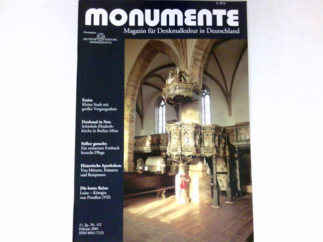 Monumente, Nr. 1/2-2001: 11. Jg. Magazin für Denkmalkultur in Deutschland. Deutsche Stiftung Denkmalschutz.