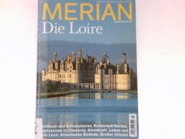 Die Loire : Merian, 7/55.