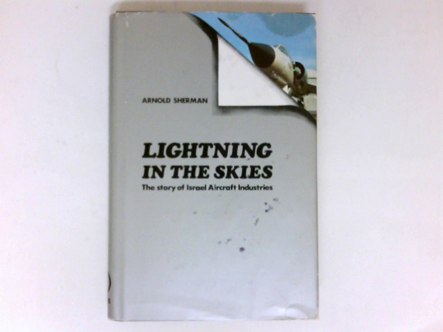 Lightning in the skies : The Story of the Aircraft Industries.
