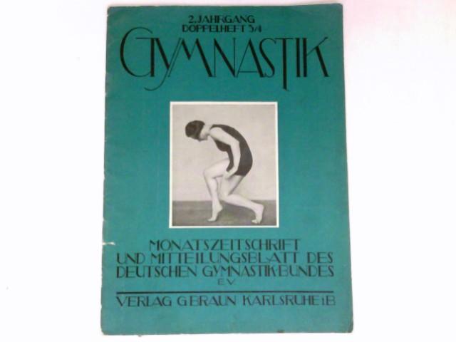 Gymnastik  - Doppelheft 3/4 : 2. Jahrgang 1927. Monatszeitschrift und Mitteilungsblatt des Deutschen Gymnasikbundes e.V.