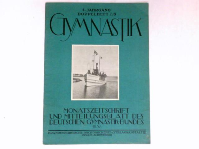 Gymnastik  - Doppelheft 7/8 : 4. Jahrgang 1929. Monatszeitschrift und Mitteilungsblatt des Deutschen Gymnasikbundes e.V.