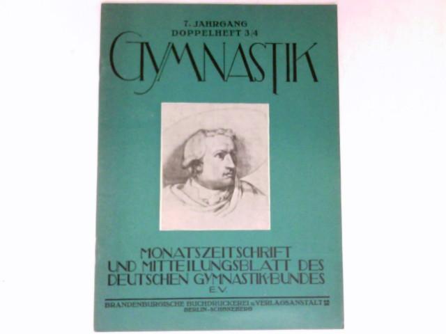 Gymnastik  - Doppelheft 3/4 : 7. Jahrgang 1932. Monatszeitschrift und Mitteilungsblatt des Deutschen Gymnasikbundes e.V.