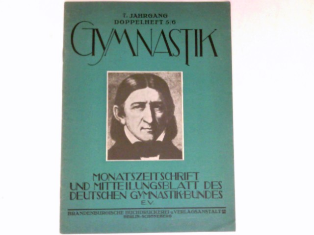 Gymnastik  - Doppelheft 5/6 : 7. Jahrgang 1932. Monatszeitschrift und Mitteilungsblatt des Deutschen Gymnasikbundes e.V.
