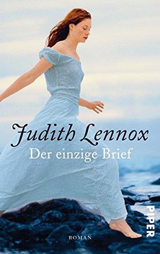 Lennox, Judith: Der einzige Brief Auflage: 3.