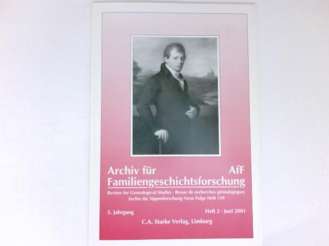 Archiv für Familiengeschichtsforschung AfF . Review for Genealogical Studies / Revue de recherches généalogiques - Heft 2, 5. Jahrgang 2001.