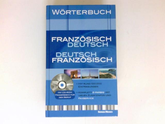 Wörterbuch Französisch-Deutsch, Deutsch-Französisch : mit CD-ROM.
