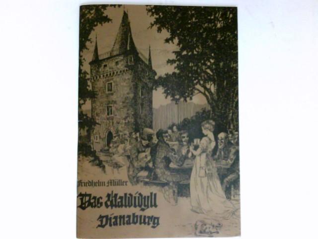 Das Waldidyll Dianaburg Geschichte und Erzählungen rings um den Kesselberg. 13. Folge.