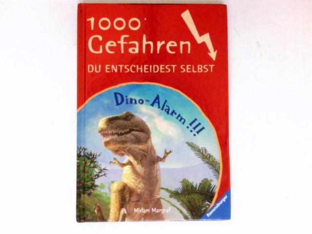 Margraf, Miriam: Dino-Alarm!!! : 1000 Gefahren.  Mit Bildern von Thomas Thiemeyer. Sonderausgabe.