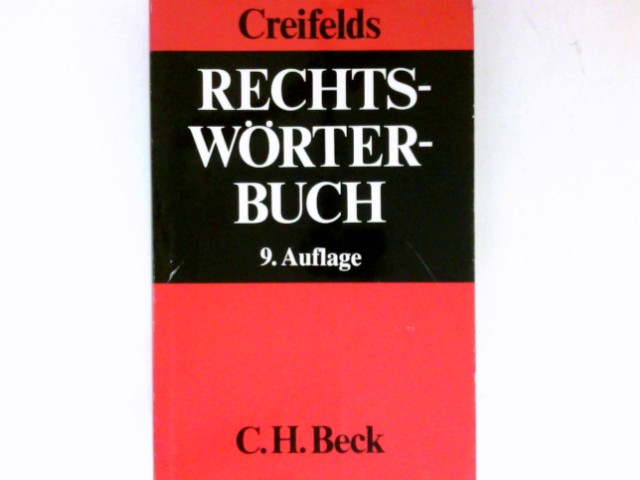 Creifelds, Carl und Dieter Guntz: Rechtswörterbuch : Lutz Meyer-Gossner. Bearb.: Dieter Guntz ... 9., neubearb. Aufl.