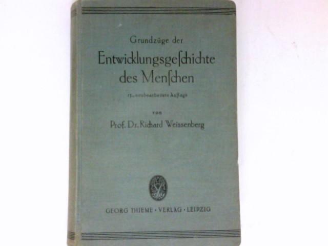 Grundzüge der Entwicklungsgeschichte des Menschen in vergleichender Darstellung. Begr. von L. Michaelis. 13., neubearb. Aufl.