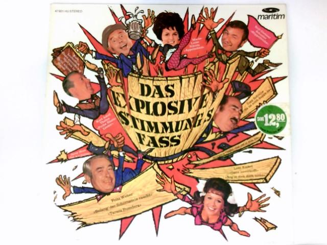 Das explosive Stimmungsfass Vinyl record Vinyl-LP Fritz Weber, Wolfgang Vaupel, Kurt Lauterbach,. # 47 01 HU