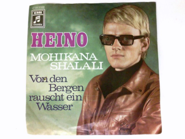 """Mohikana Shalali 7"""" Vinyl Single Von den Bergen rauscht ein Wasser. # 1C 006-29 869"""