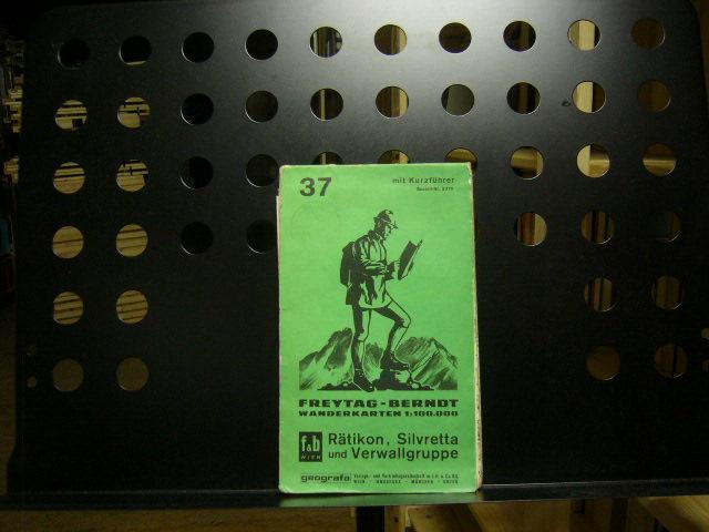 Freytag-Berndt 37 Rätikon Silvretta und Verwallgruppe