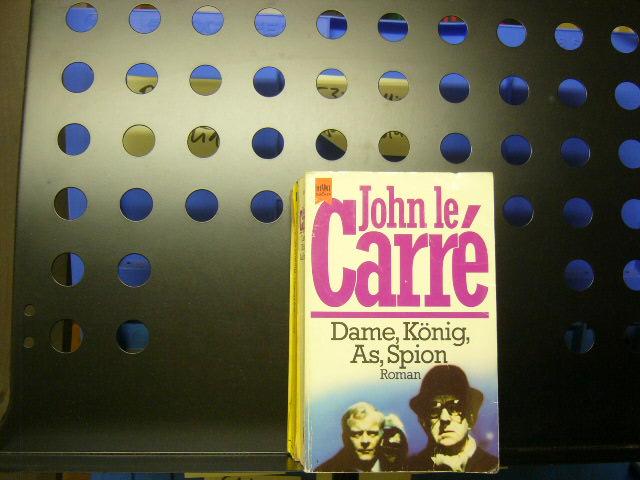 Carre, John le : Dame, König, As, Spion
