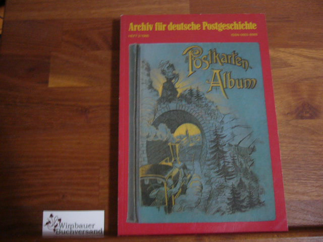 Archiv für deutsche Postgeschichte. Heft 2 / 1986