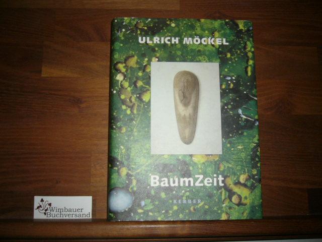 Ulrich Möckel - BaumZeit